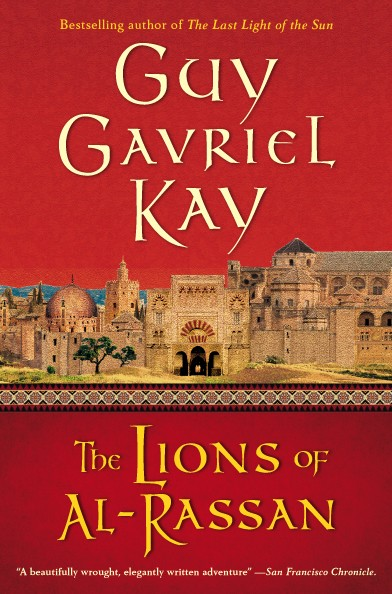 American trade paperback edition of Lions of Al Rassan