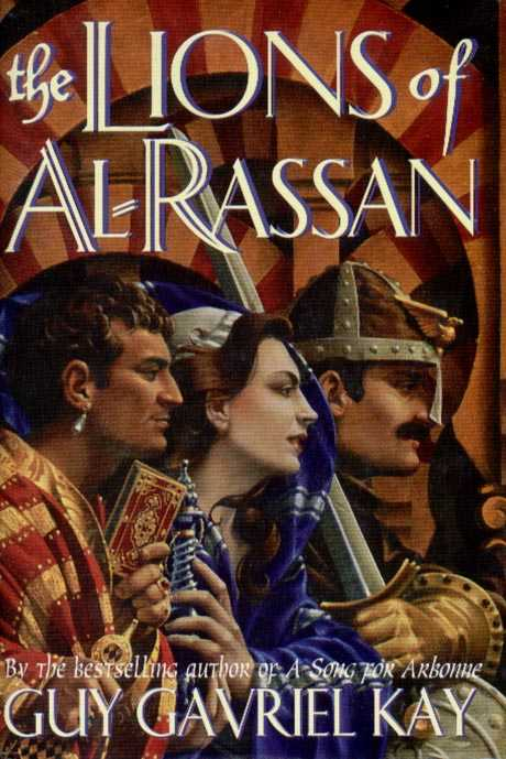 Canadian hardback edition of The Lions of Al-Rassan