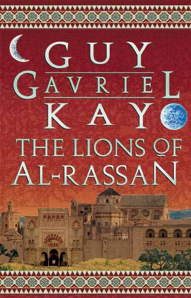 Canadian paperback edition of The Lions of Al-Rassan