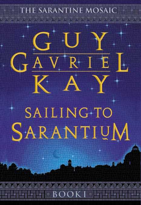 Canadian edition of Sailing to Sarantium