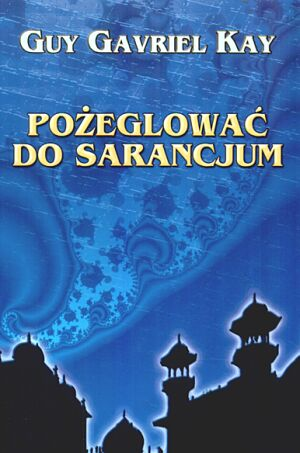 Polish edition of Sailing to Sarantium