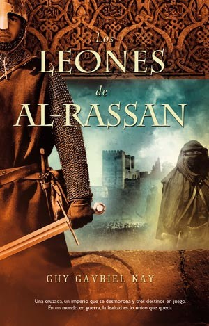 Spanish edition of Lions of Al Rassan